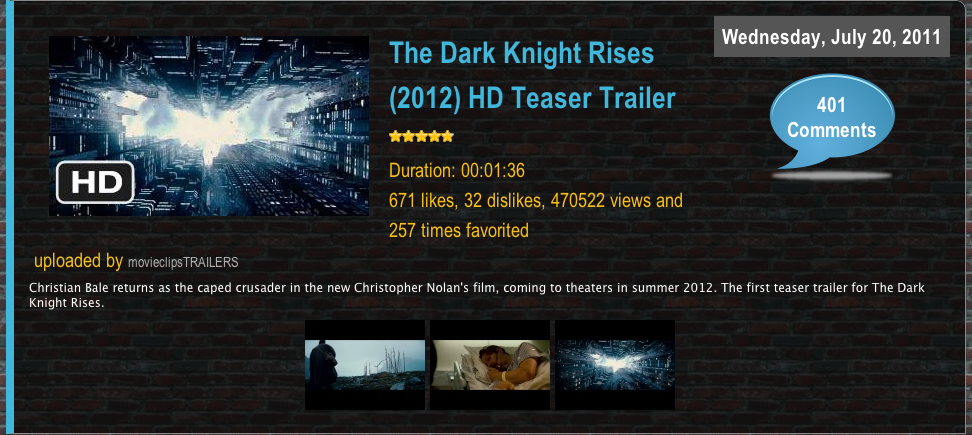The Dark Knight Rises Teaser Trailer Wednesday, July 20, 2011 uploaded Knight Rises. iComrnents 671 likes, dislikes, 470522 views and 257 times Christian Bale