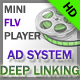 Mini FLV Player with Ad System and Deep Linking - ActiveDen Item for Sale