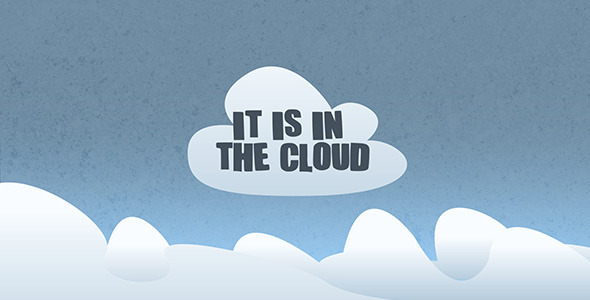 It s in the Cloud