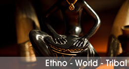 Ethno - World - Tribal