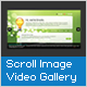 Scroll Image/Video Gallery - ActiveDen Item for Sale