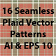 16 Seamless Plaid Vector Patterns - GraphicRiver Item for Sale