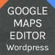 Google Maps Editor for Wordpress - CodeCanyon Item for Sale