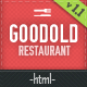Goodold Restaurant - HTML Template - ThemeForest Item for Sale