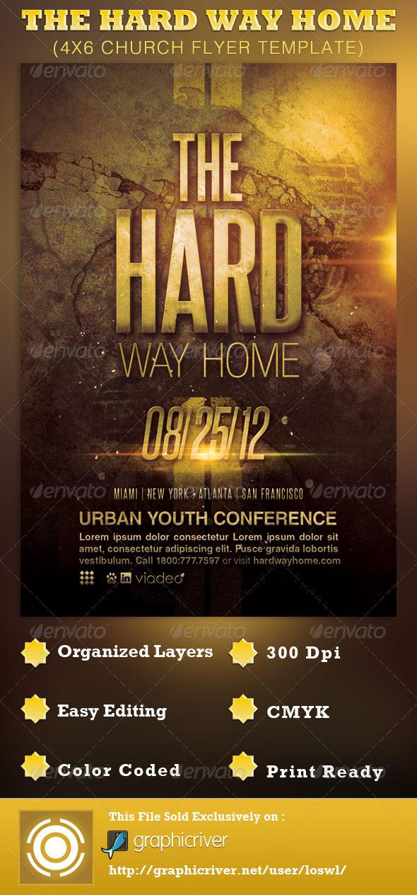 The Hard Way Home Church Flyer Template - Church Flyers