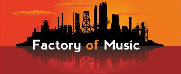 FactoryofMusic