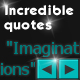 Incredible Quotes - ActiveDen Item for Sale