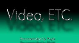 Video ETC
