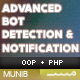 Advanced BOT Detection & Notification