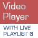 Video Player with Live Playlist 3 - ActiveDen Item for Sale