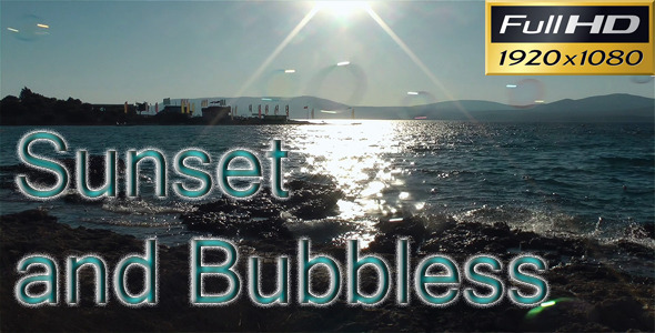 Sunset and Bubbles HD