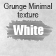 Grunge Minimal Texture (White)
