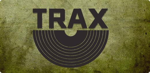 TRAX!