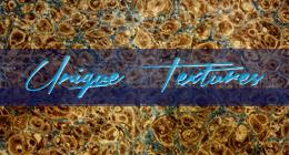 Unique Textures