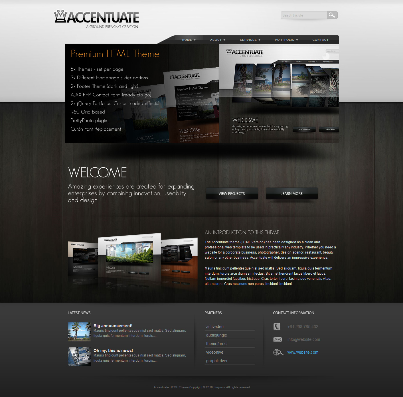 Accentuate Premium HTML Theme / Business Portfolio - Homepage layout - 3 different slider options to choose from. Easy to customize layout since this theme is based on the 960 Grid. Valid XHTML pages and original PSD versions include. 6 xThemes available plus 2x Footer schemes.