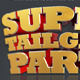 Super Tailgate Party Isolated 3D Text Objects