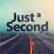 Just a Second - Coming Soon Page
