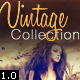 Vintage Pro Collection Photo Effects | Vol 1.0 - GraphicRiver Item for Sale