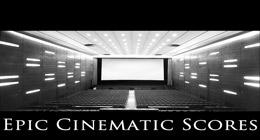 Epic Cinematic Scores