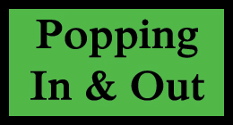 Popping In & Out