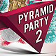 Pyramid Party Flyer Template - GraphicRiver Item for Sale