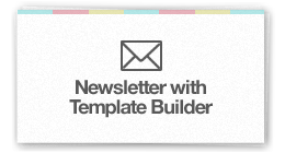Newsletter with Template Builder