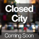 Closed City - Coming Soon Page - ThemeForest Item for Sale
