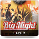 BigNight Flyer Template - GraphicRiver Item for Sale