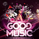 GOOD MUSIC Flyer Template - GraphicRiver Item for Sale