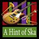A Hint of Ska