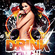 Drink Me All Night Party Flyer - GraphicRiver Item for Sale