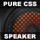 Pure CSS - Animated Speaker
