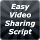 Easy Video Sharing Script