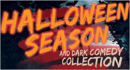 Halloween and Dark Comedy !
