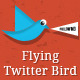Flying Twitter Bird - CodeCanyon Item for Sale