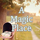 A Magic Place - AudioJungle Item for Sale