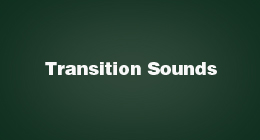 Transition Sounds