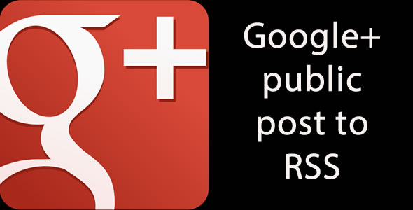 CodeCanyon Google& Public Profile Post to RSS 3198349