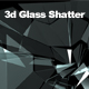 3D Glass Shatter - VideoHive Item for Sale