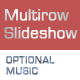Rolling Multirow Slideshow with Optional Music - ActiveDen Item for Sale