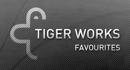 TigerWorks Favourites
