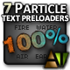 7 Particle Text Preloaders - ActiveDen Item for Sale