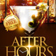 After Hours Party Flyer Template - GraphicRiver Item for Sale