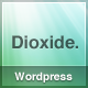 Dioxide Wordpress - ThemeForest Item for Sale