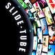 Slide-Tube
