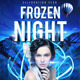 Frozen Night Flyer Template - GraphicRiver Item for Sale