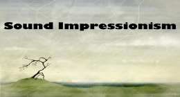 Sound Impressionism