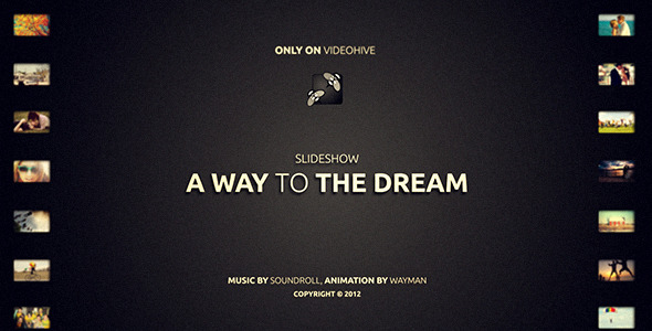 After Effects Project - VideoHive A way to the Dream 3317893