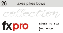 26. Axes, Pikes and Bows