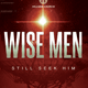 Wise Men Still Seek Him Church Flyer Template - GraphicRiver Item for Sale